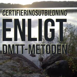 certifieringsutbildning enligt DMTT-metoden